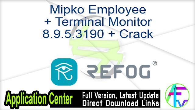 Mipko Employee + Terminal Monitor 8.9.5.3190 + Crack