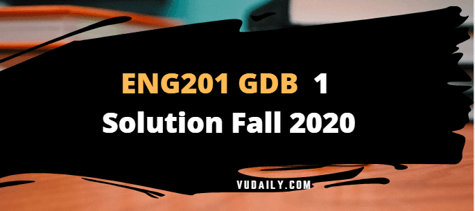 ENG201 GDB1 solution 2020