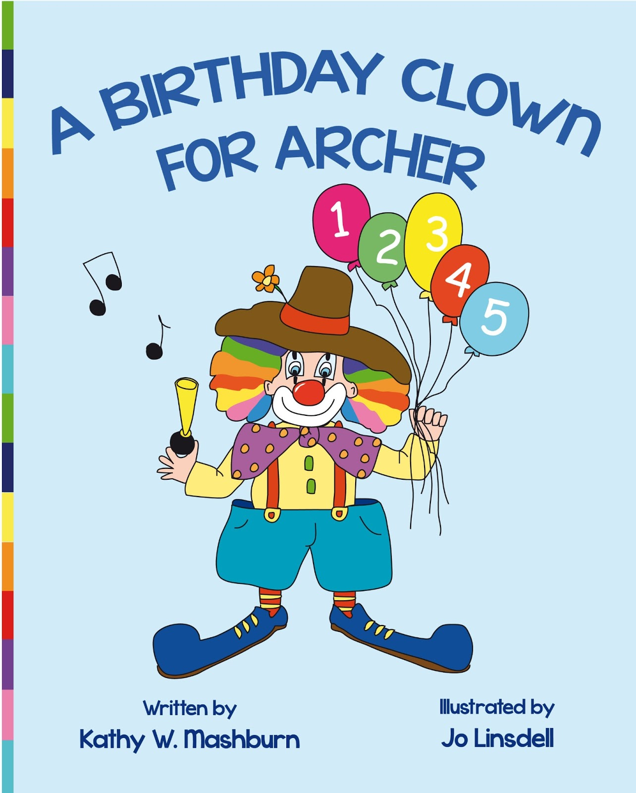 A Birthday Clown For Archer written by Kathy Mashburn illustrated by Jo Linsdell