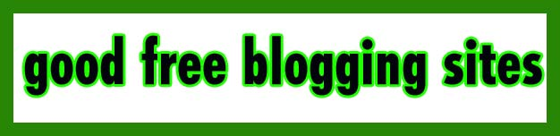 good free blogging sites
