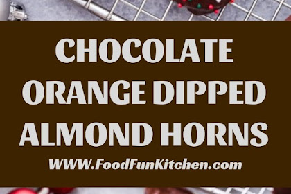 CHOCOLATE ORANGE DIPPED ALMOND HORNS #Valentines #Cookies