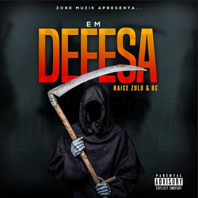 Naice Zulu & Bc - Em defesa Feat. Konstantino
