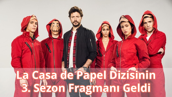 La Casa de Papel 3. Sezon Fragman İzle