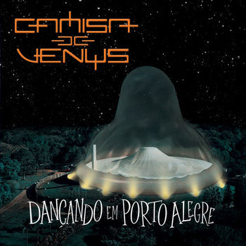 CD Dançando em Porto Alegre (Ao Vivo) – Camisa de Vênus (2018) download
