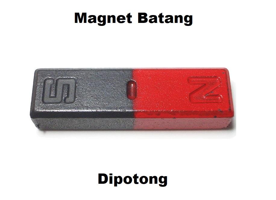 jika sebuah magnet batang dipotong maka keberadaan kutubnya