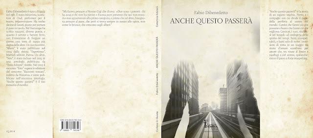 """""""Anche questo passerà"""". Il romanzo d'esordio di Fabio Dibenedetto"""