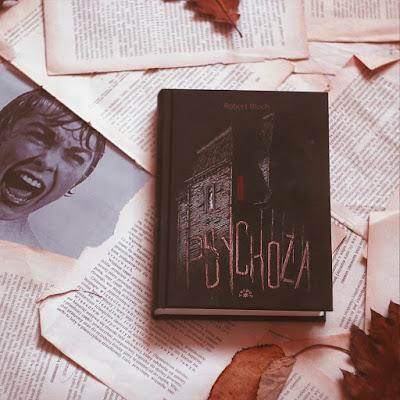 #107 Psychoza - Robert Bloch - recenzja - czy warto przeczytać?
