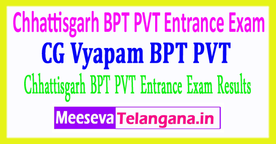 Chhattisgarh Bachelor Of Physiotherapy And Poultry Veterinary Test Results CG Vyapam BPT PVT Results 2018