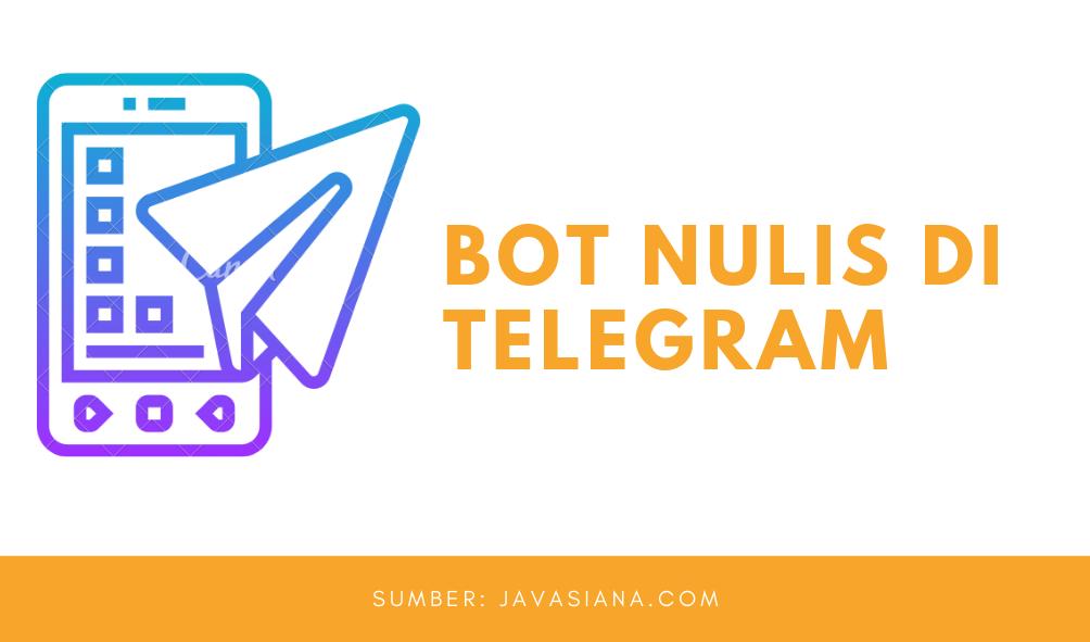 Bot Nulis di Telegram
