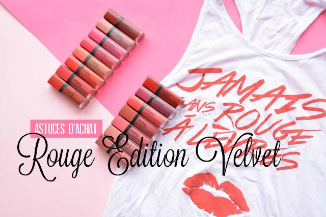 Mes astuces pour acheter les Rouge Edition Velvet de Bourjois #TeamVelvet