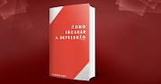 BAIXE O E-BOOK - COMO ENCARAR A DEPRESSÃO