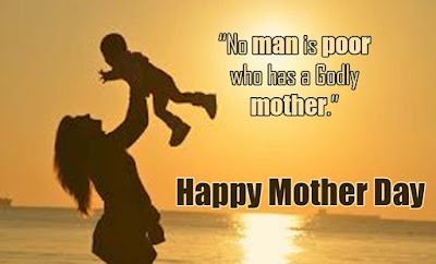Mother quotes - Happy Mother day Images