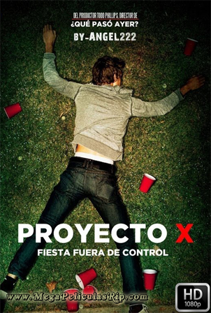 Proyecto X [1080p] [Latino-Ingles] [MEGA]