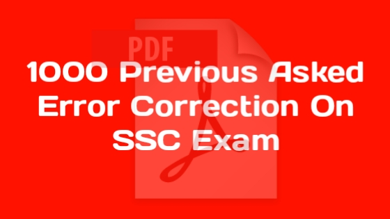 1000 Previously Asked Common Error On SSC Exam