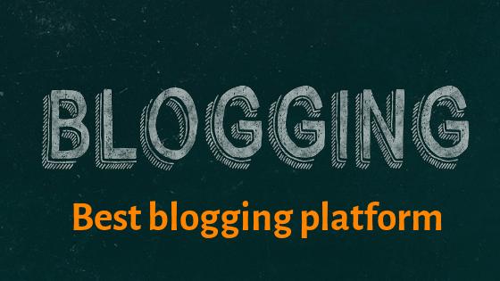 Best blogging platform कौन से हैं