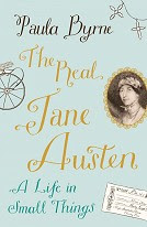 Front cover of The Real Jane Austen by Paula Byrne