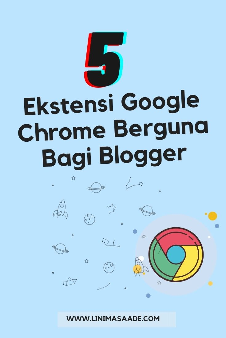 5 Ekstensi Google Chrome Paling Berguna Bagi Blogger