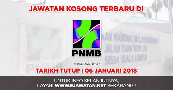 jawatan kosong terbaru PNMB 2017
