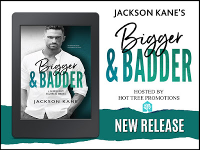 NEW RELEASE: Bigger and Badder by Jackson Kane