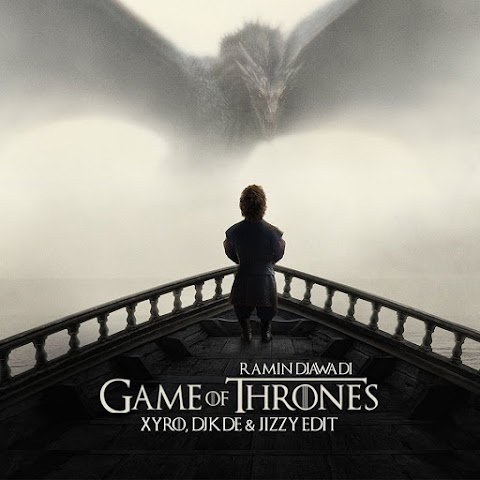 Ramin Djawadi - Game Of Thrones (Xyro, DJKDE & Jizzy Edit)