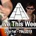 Live This Week: July 1st - 7th, 2018