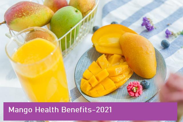 Benefits of eating mango-2021-22