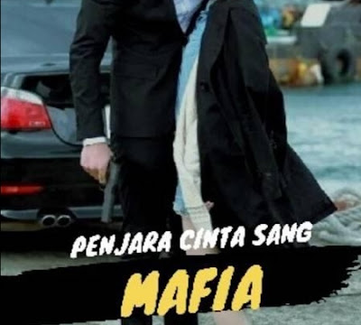 Novel Penjara Cinta Sang Mafia Full Episode