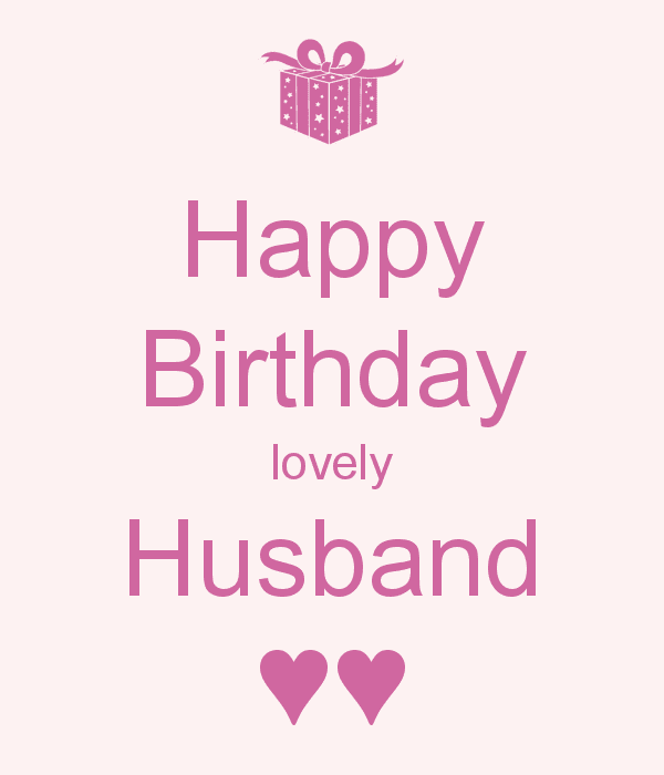 happy birthday lovely husband