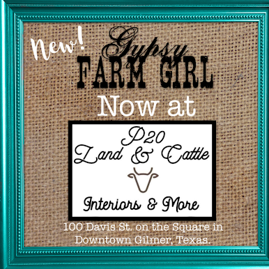 GypsyFarmGirl now available at P20 On the Square in Downtown Gilmer, TX