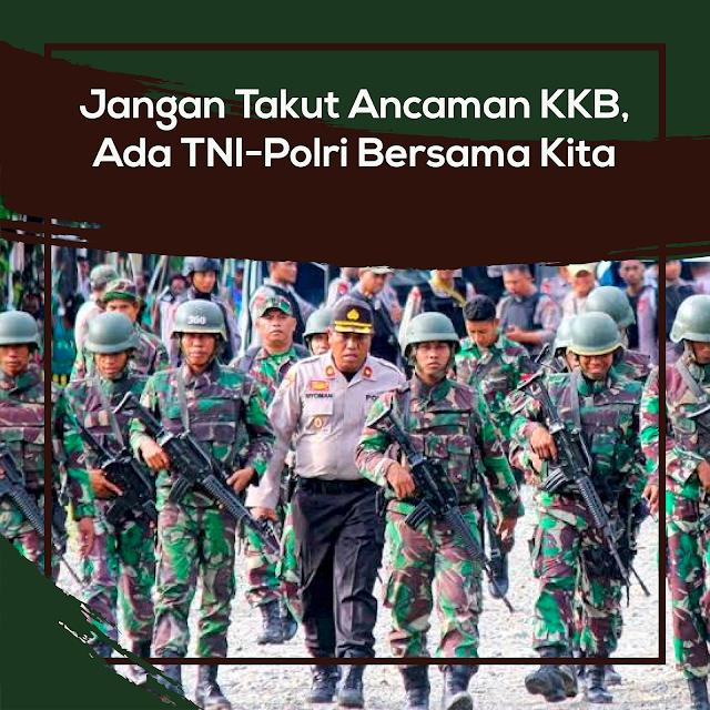 TNI: Jangan Takut Ancaman KKB