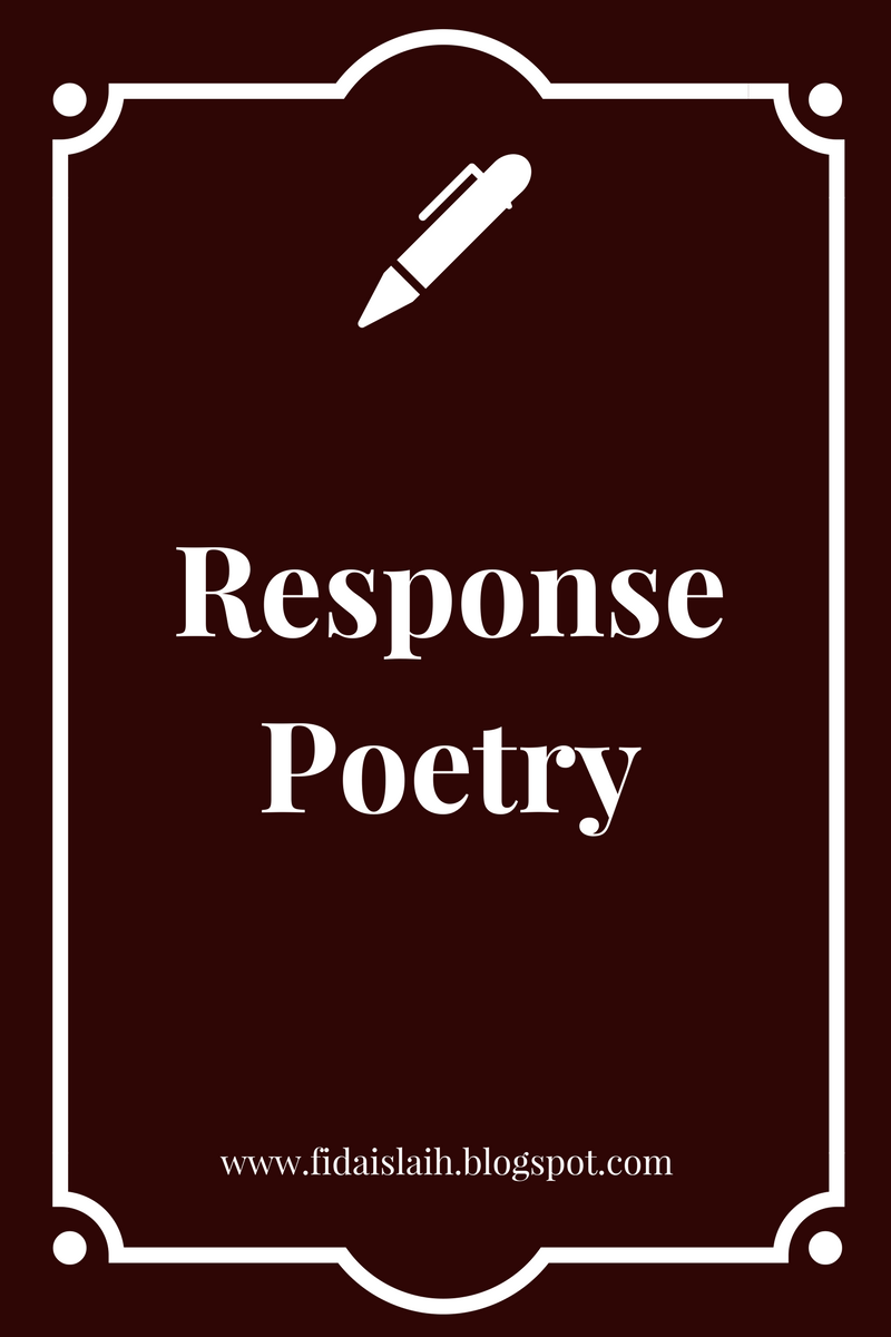 poetry response For many young readers, the first classroom encounter with poetry is met with confusion, as unfamiliarity with the basics of meter, rhyme schemes, rhythm and verse structure make interpretation seem difficult if you are a student with the assignment of interpreting a poem, you can proceed by analyzing the poem in.