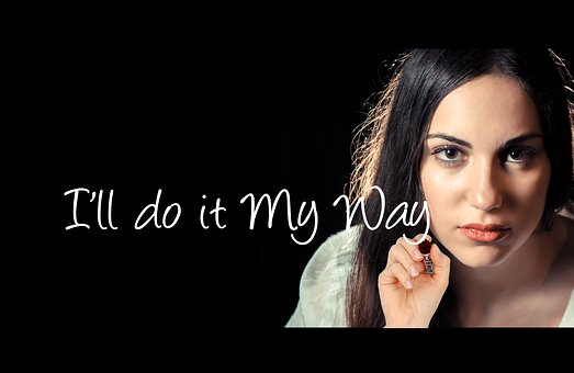 i will do it my way picture
