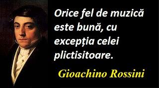 Maxima zilei: 29 februarie - Gioachino Rossini