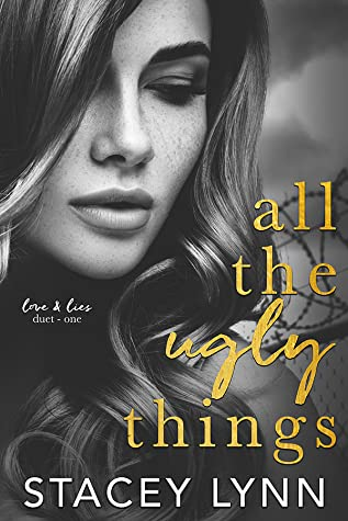 ❥ ARC REVIEW ❥  ALL THE UGLY THINGS BY STACEY LYNN