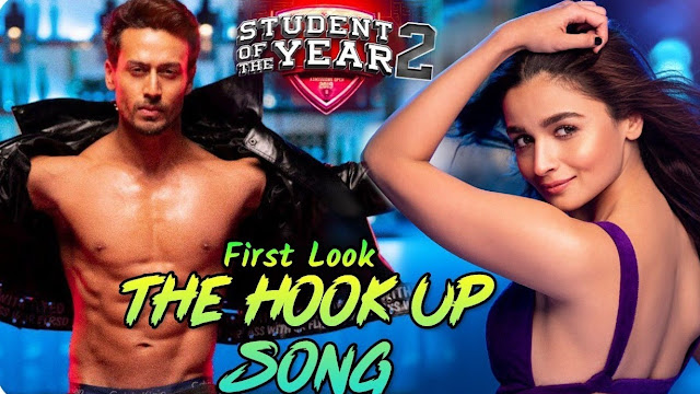 The Hook Up Song Lyrics – Student Of The Year 2-Neha Kakkar, Shekhar Ravjiani