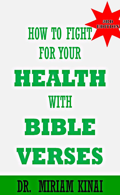 How to Fight for your Health with Bible Verses 3rd Edition