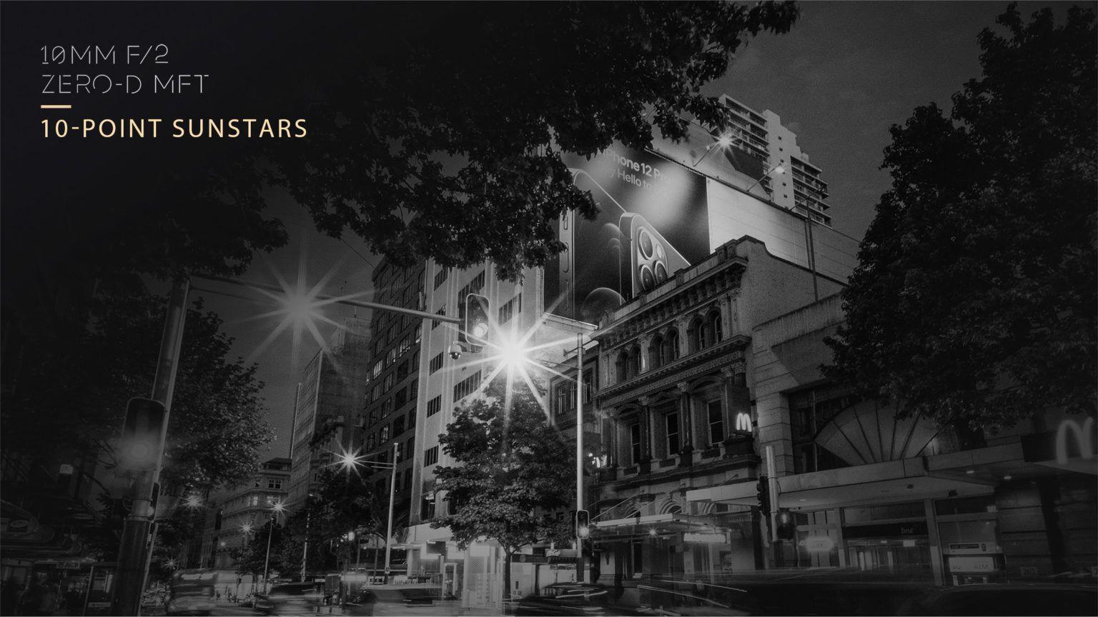 Десятилучевые звезды получаются из точечных источников при съемке на объектив Laowa 10mm f/2 Zero-D MFT