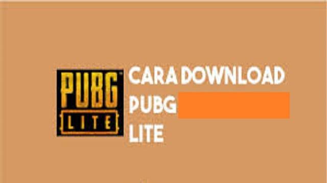 Cara Download PUBG Lite