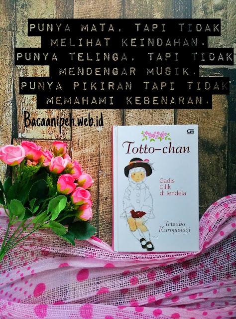 Toto-Chan Sebuah Kisah Keberhasilan Seorang Pendidik Yang Mengubah Kehidupan Para Muridnya