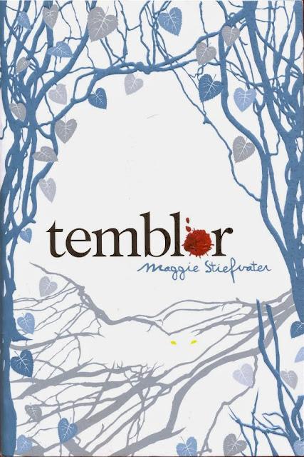 Temblor | Los lobos de Mercy Falls #1 | Maggie Stiefvater