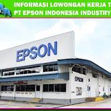 PT Epson Indonesia Industry kawasan ejip cikarang