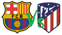 Tips BARCELONA Vs ATLETICO MADRID