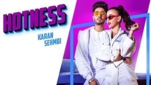 Hotness Lyrics Karan Sehmbi   Punjabi Songs