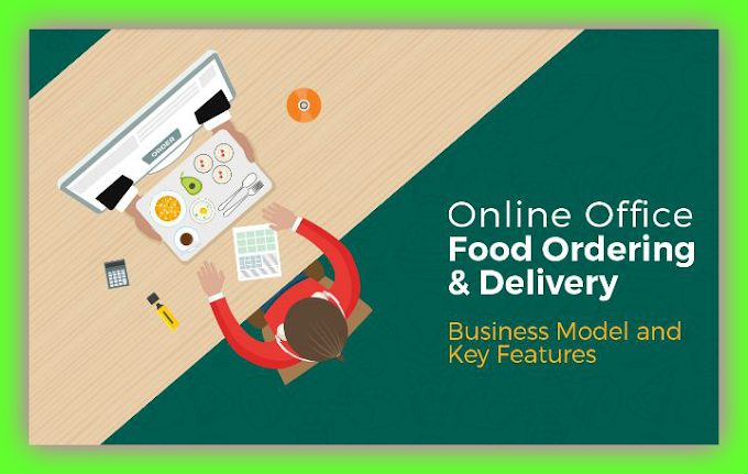How To Start New Online Office Food Ordering And Delivery Business