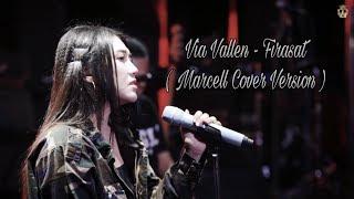 Lirik Lagu Via Vallen - Firasat (Cover Marcell)
