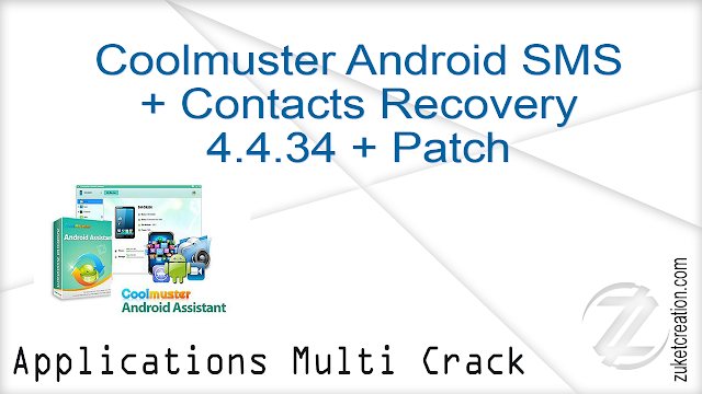 Coolmuster Android SMS + Contacts Recovery 4.4.34 + Patch