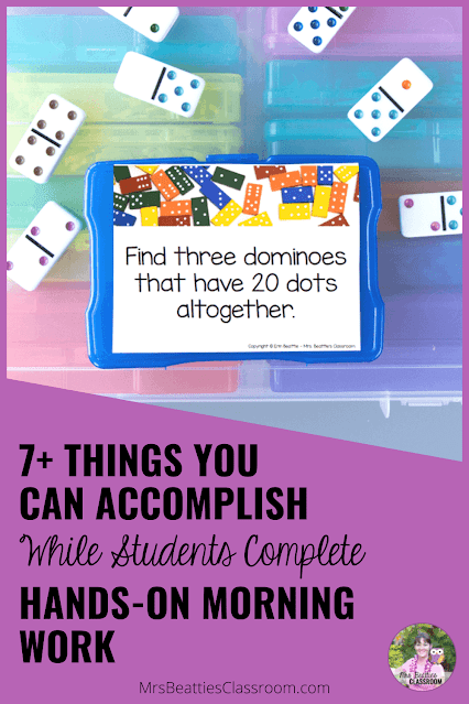 """Photo of dominoes and task cards with text, """"7+ Things You Can Accomplish While Students Complete Hands-On Morning Work."""""""