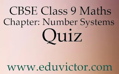 CBSE Class 9 Maths Chapter: Number Systems Quiz (#eduvictors) (#cbse)(#class9Maths)