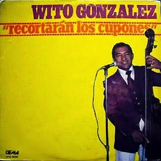 RECORTARAN LOS CUPONES - WITO GONZALEZ (1971)