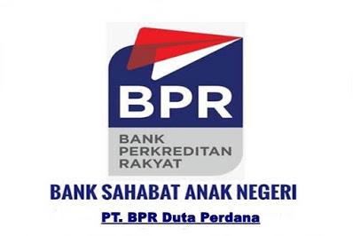 Lowongan Kerja PT. BPR Duta Perdana Pekanbaru Agustus 2019